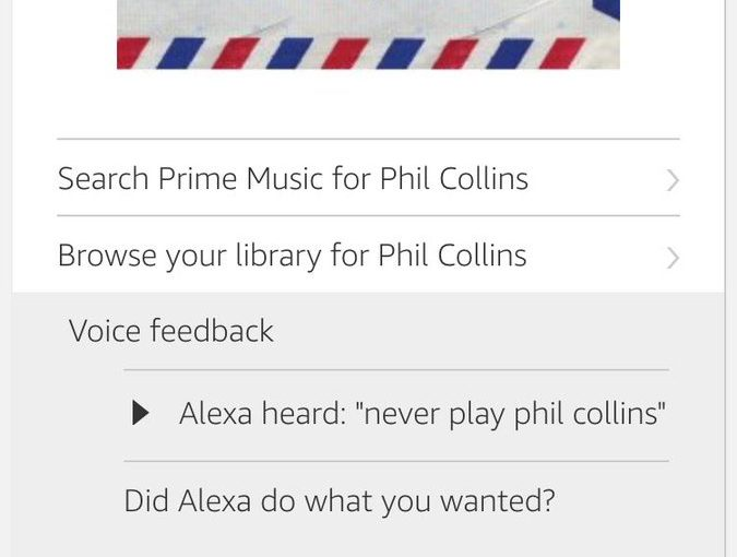 Tweet: Alexa, never play Phil Collins is pretty clear. No…
